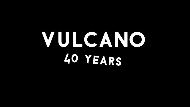 vulcano-40-years
